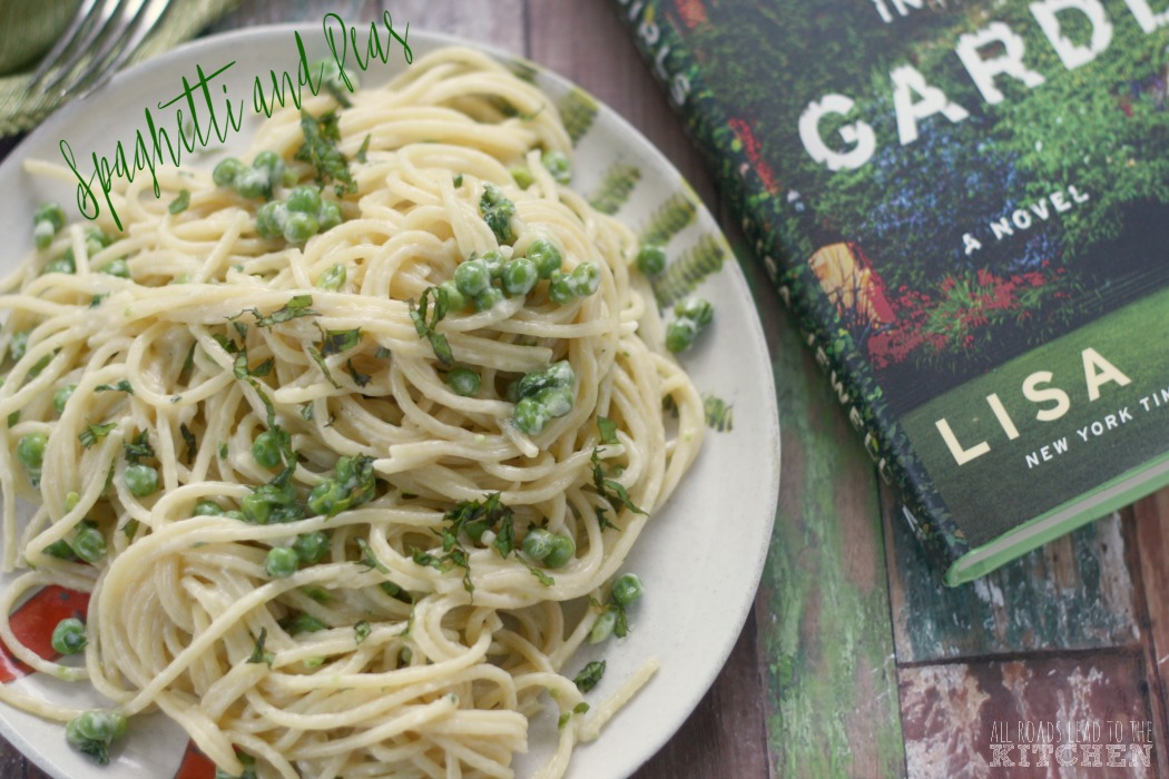 Spaghetti and Peas | The Girls in the Garden