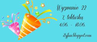 https://itsjfun.blogspot.com/2016/06/wyzwanie-22-z-tekturka.html