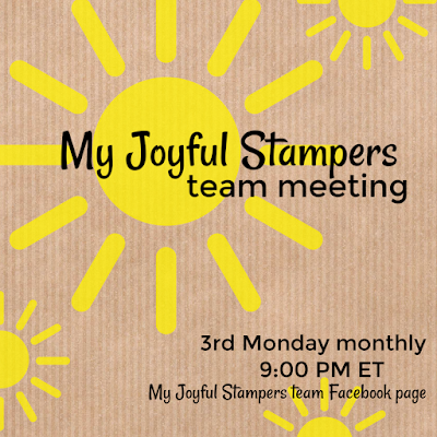 My Joyful Stampers monthly virtual live team meeting on our private team Facebook page