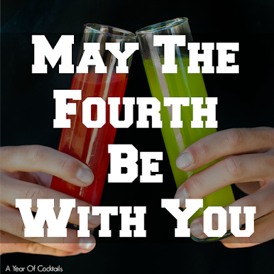 Star Wars themed cocktails for May The Fourth Be With You!  Enjoy a Vader cocktials or a Skywalker cocktail.