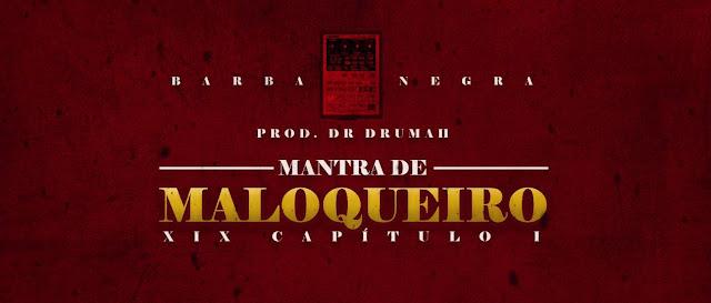 Barba Negra lança Mantra de Maloqueiro com produção de Dr Drumah