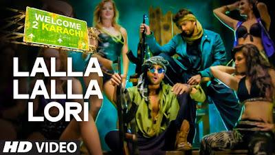 lalla-lalla-lori-lyricsmp3-download-hd-video-welcome-2-karachi