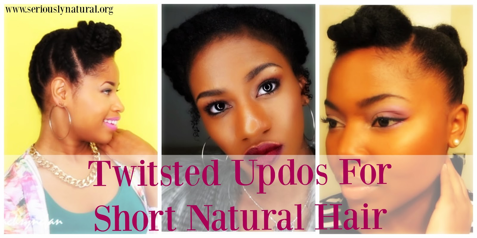 Twisted Updos For Short Natural Hair Seriously Natural