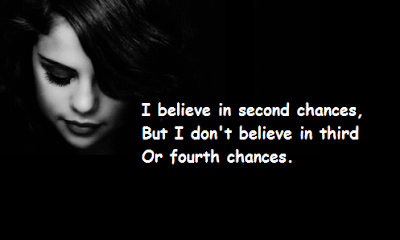 """Selena Gomez Quotes About Second Chances"""