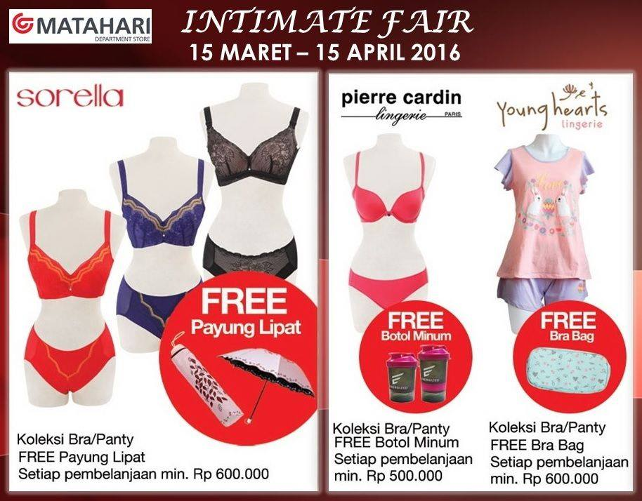 Matahari Promo Intimate Fair Periode 15 Maret – 15 April 2016