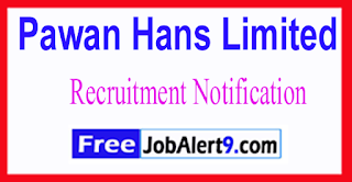 Pawan Hans Limited Recruitment Notification 2017 Last Date 15-07-2017