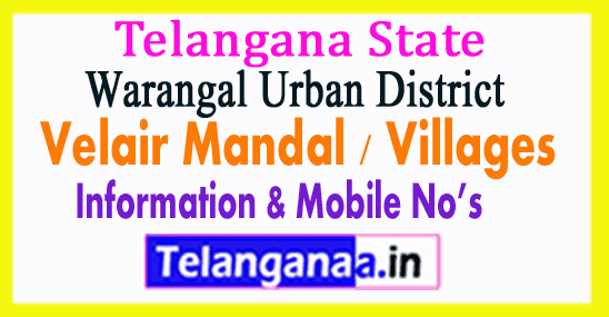 Velair Mandal Villages in Warangal Urban District Telangana
