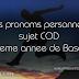 Les pronoms personnels sujet COD - 8eme annee de base et autres niveaux