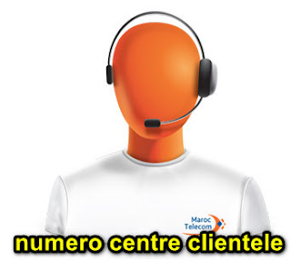 numero centre clientele maroc telecom