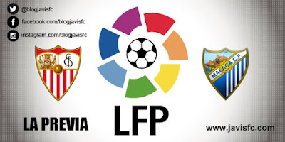 Previa Sevilla FC Vs Málaga CF
