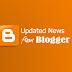 Info Terbaru bagi Pengguna Blogger Blogspot