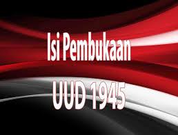 Kedudukan Pembukaan Undang-Undang Dasar Negara Republik Indonesia Tahun 1945.
