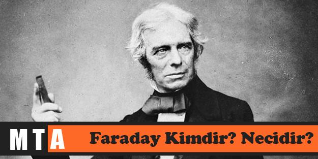 Faraday Kimdir? Necidir?
