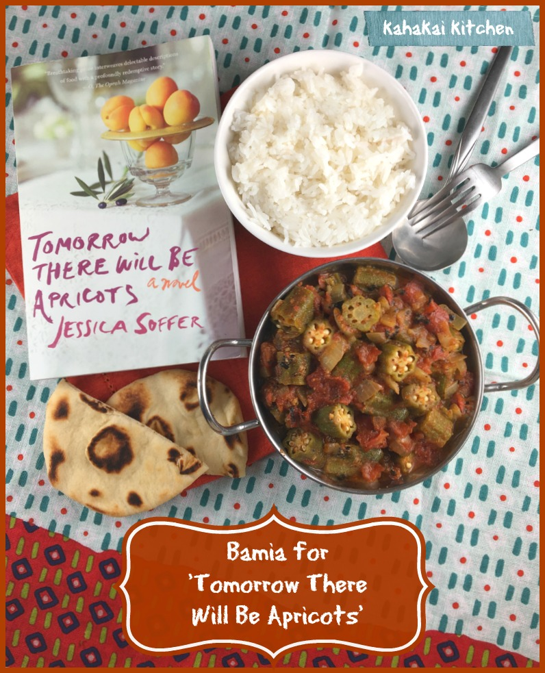 Kahakai kitchen bamia okra stew for cook the books tomorrow tomorrow there will be apricots is an interesting book on one hand i loved it for the food descriptions and imagery that filled it but i also found myself forumfinder Images