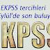 EKPSS tercihleri 8 Eylül'de son buluyor