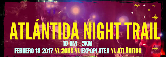 10k y 5k Atlántida night trail (Atlántida - Canelones, 18/feb/2017)