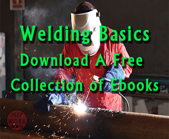 Welding Basics - Download A Free Collection of Ebooks for All types of welding processes