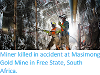 http://sciencythoughts.blogspot.co.uk/2017/11/miner-killed-in-accident-at-masimong.html