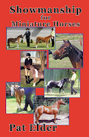 Training Miniature Horses for Showmanship Book Pat Elder Small Horse Press