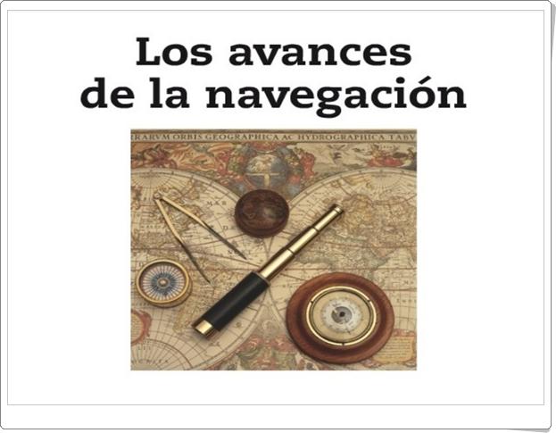 """""""Los avances de la navegación"""" (Presentación de Historia de Primaria)"""
