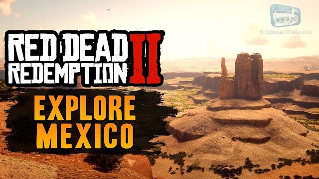 بالفيديو الدخول للميكسيك في لعبة Red Dead Redemption 2 لأول مرة ، شاهد الطريقة من هنا ..