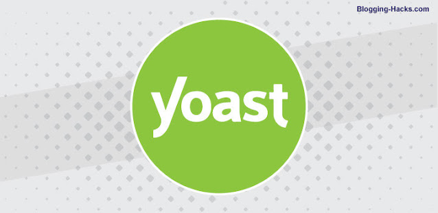 One of the best Free Blogging Tool for Every Blogger: Yoast