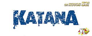 http://new-yakult.blogspot.com.br/2014/10/os-novos-52-katana-2013.html