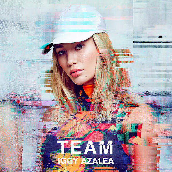 Iggy Azalea - Team - Single Cover
