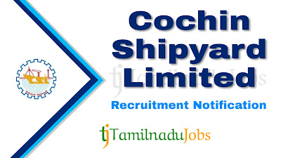 CSL Recruitment notification 2019, Govt jobs for engineers,