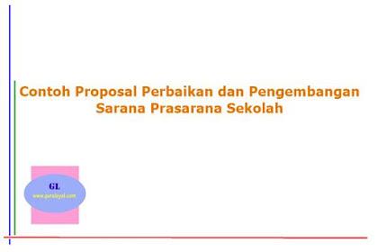 Contoh Proposal Perbaikan dan Pengembangan Sarana Prasarana Sekolah
