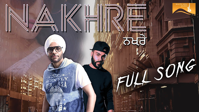 Nav Deep, Raxstar - Nakhre Lyrics - Punjabi Song