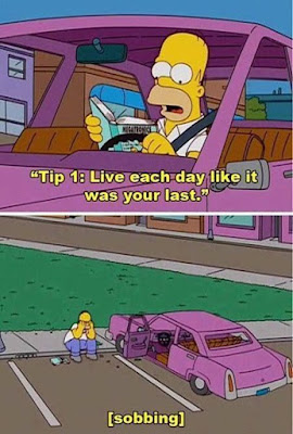 simpsons live each day like it was your last, best of the simpsons, simpsons funny