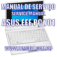 Manual de Serviço Asus Eee PC 701 Service Manual Asus Eee PC 701