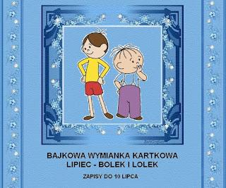 http://misiowyzakatek.blogspot.com/2015/07/bajkowa-wymianka-kartkowa-bolek-i-lolek.html