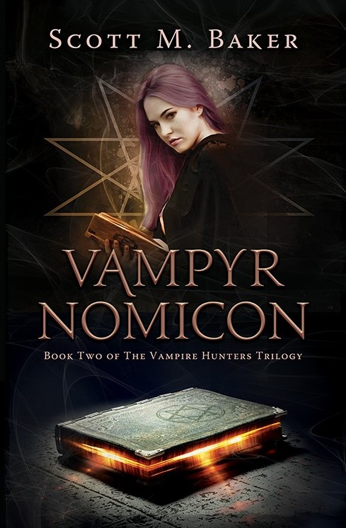 Vampyrnomicon: Book Two of The Vampire Hunters Trilogy (trade paperback)