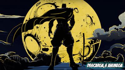 Batman Ninja (2018) 1/1 Audio: Latino/Ingles Sub: Español Servidor: Mega/Google Drive