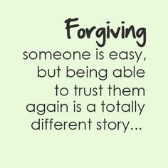 meaningful thoughts; forging someone is easy, but being able to trust them