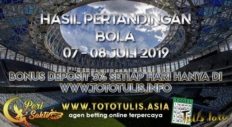 HASIL PERTANDINGAN BOLA TANGGAL 07 – 08 JULI 2019