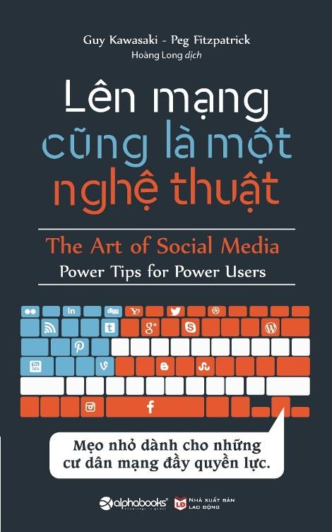 Lên mạng cũng là một nghệ thuật- The art of social media