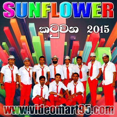 SUNFLOWER LIVE IN KATUWANA 2015