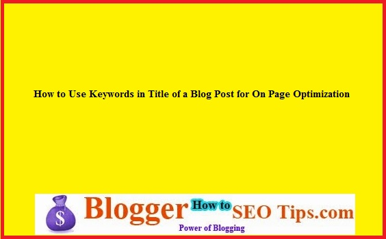 Keywords in Title, On Page Optimization