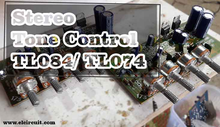 Stereo Tone Control Circuit uses TL084/ TL074 - Electronic Circuit