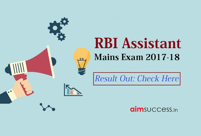 RBI Assistant Mains Result 2017-18 Out  Check Result Here