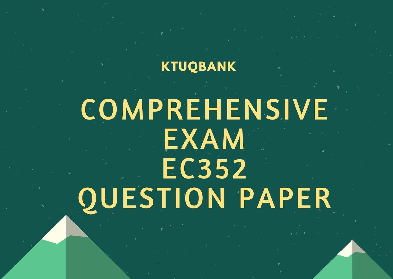 Comprehensive Exam | EC352 | Question Papers (2015 batch)