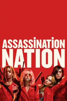 Watch Assassination Nation Online Free in HD