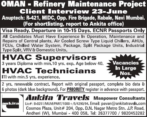 Oman Jobs, Petroleum Refinery Jobs, HVAC Jobs, HVAC Supervisor, HVAC Technician, Mumbai Interviews, Ankita Travels, Gulf Jobs Walk-in Interview,