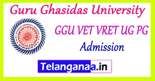GGU VET VRET 2019 UG PG Admission Application Notification