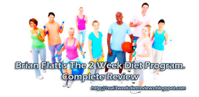 Brian Flatt's The 2 Week Diet Program. Complete Review