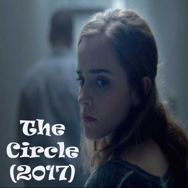 The Circle, The Circle Synopsis, The Circle Trailer, The Circle Review