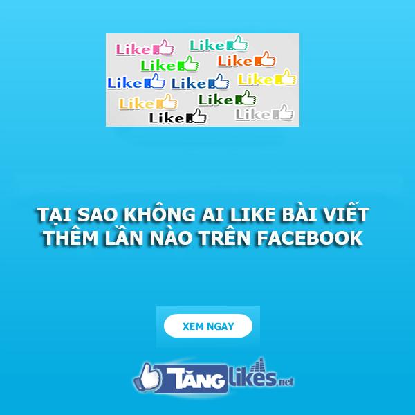 tang like bài viet facebook